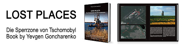 "The book ""Lost Places – Die Sperrzone von Tschornobyl"""
